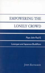 Empowering the Lonely Crowd | John Raymaker |