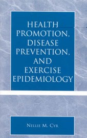 Health Promotion, Disease Prevention, and Exercise Epidemiology