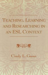 Teaching, Learning and Researching in an ESL Context