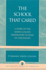 The School That Cared | P. Kamara Sekou Collins |