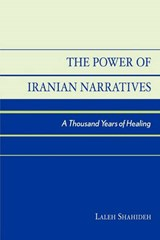 The Power of Iranian Narratives | Laleh Shahideh |