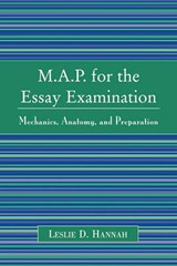 M.A.P. for the Essay Examination | Leslie D. Hannah |