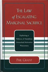 The Law of Escalating Marginal Sacrifice | Phil Grant |