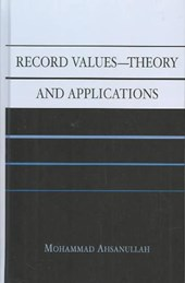 Record Values Theory and Applications