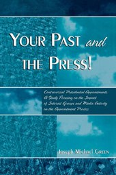 Your Past and the Press!