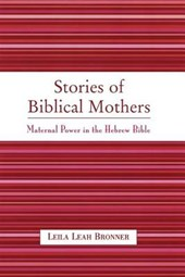 Stories of Biblical Mothers