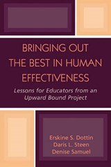 Bringing Out the Best in Human Effectiveness | Erskine S. Dottin |