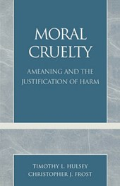 Moral Cruelty | Timothy L. Husley |