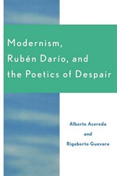 Modernism, Ruben Dar'o, and the Poetics of Despair