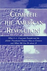 Complete the American Revolution! | Albert Piacente |