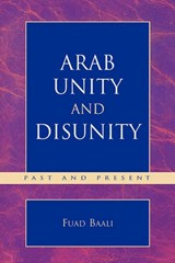 Arab Unity and Disunity | Fuad Baali |