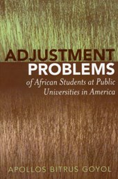 Adjustment Problems of African Students at Public Universities in America