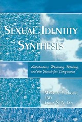 Sexual Identity Synthesis | Mark Yarhouse |