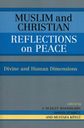 Muslim and Christian Reflections on Peace |  |