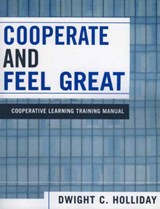Cooperate and Feel Great | Dwight C. Holliday |