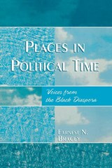 Places in Political Time | Bracey Earnest |