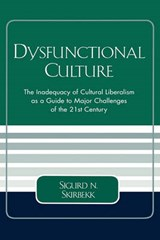 Dysfunctional Culture | Sigurd Skirbekk |
