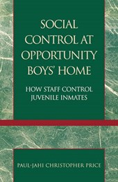 Social Control at Opportunity Boys' Home