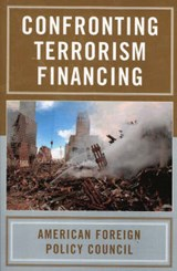 Confronting Terrorism Financing | American Foreign Policy Council |