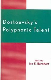 Dostoevsky's Polyphonic Talent