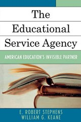 The Educational Service Agency | E. Robert Stephens |