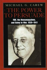 The Power to Persuade | Michael G. Carew |