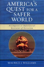 America's Quest for a Safer World