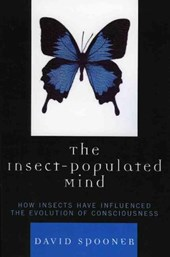 The Insect-Populated Mind