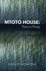 Mtoto House | Shelley Mcintosh |