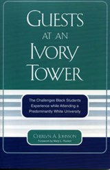 Guests at an Ivory Tower | Cherlyn A. Johnson |