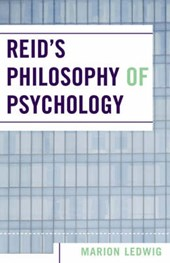 Reid's Philosophy of Psychology | Marion Ledwig |