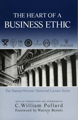 The Heart of a Business Ethic | C. Pollard |