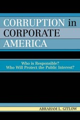 Corruption in Corporate America | Abraham L. Gitlow |