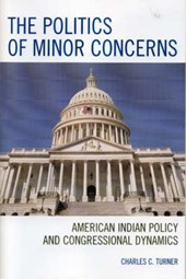 The Politics of Minor Concerns | Charles C. Turner |