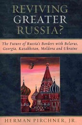 Reviving Greater Russia?