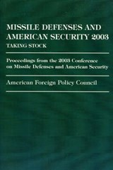 Missile Defense and American Security | American |