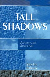 Tall Shadows | Smadar Bakovic |