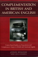 Complementation in British and American English | Juhani Rudanko |