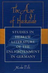 The Age of Haskalah | Moshe Pelli |