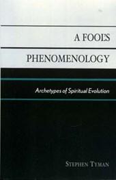 A Fool's Phenomenology