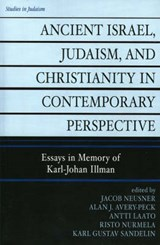 Ancient Israel, Judaism, and Christianity in Contemporary Perspective | Jacob Neusner |