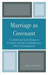 Marriage as Covenant