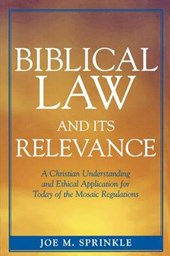 Biblical Law and Its Relevance