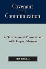 Covenant and Communication | Hak Joon Lee |