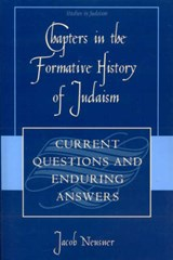 Chapters in the Formative History of Judaism | Jacob Neusner |