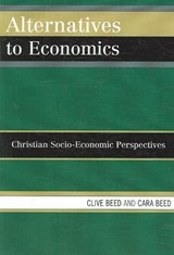 Alternatives to Economics | Clive Beed |