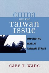 China and the Taiwan Issue | Gabe Wang |