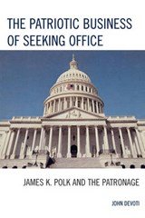 The Patriotic Business of Seeking Office | John Devoti |
