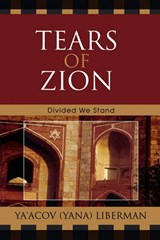 Tears of Zion | Ya'acov Liberman |