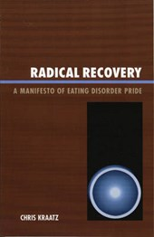 Radical Recovery | Chris Kraatz |